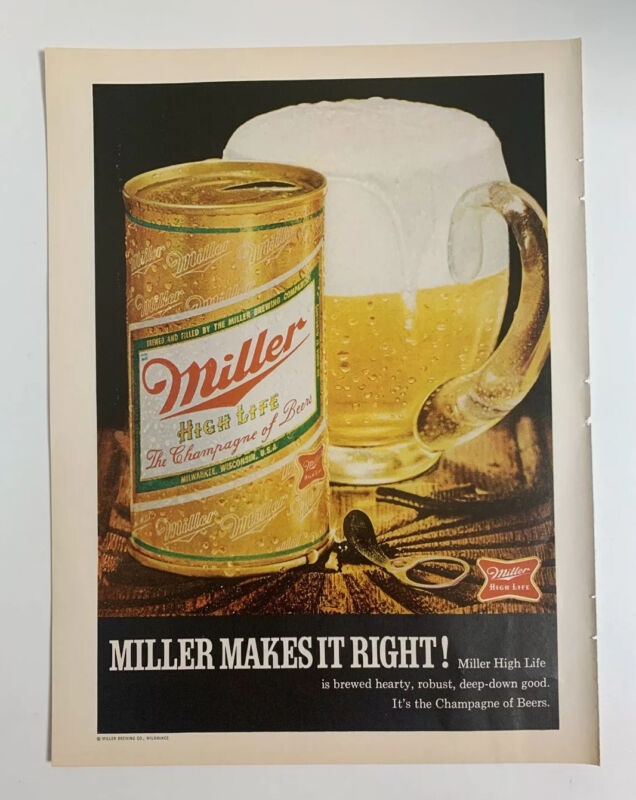 1970 Miller High Life Beer Print Ad Original Makes It Right Champagne Of Beers