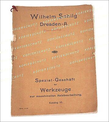 W. SCHILG Dresden Katalog für Werkzeuge Holzbearbeitung viele Abbildungen 1920
