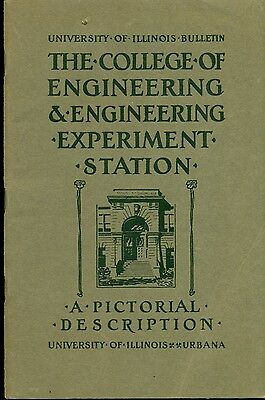 Engineering Experiment Station - COLLEGE OF ENGINEERING EXPERIMENT STATION Pictorial Description (1919) Illinois