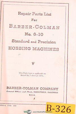Barber Colman 6-10 Standard Precision Gear Hobbing Repair Parts Manual 1966