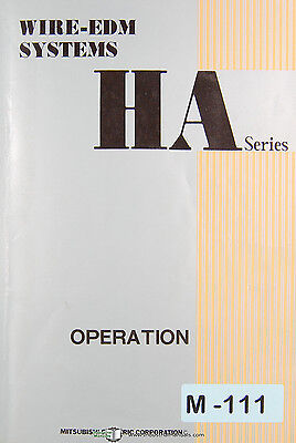 Mitsubishi Ha Series Wire Edm Systems Operations Manual
