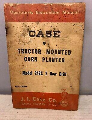 1955 Case Tractor Mounted Corn Planter Model 242e 2 Row Drill Operators Manual