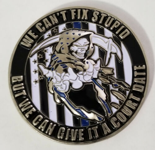Blue Lives Matter We Cant Fix Stupid Police Challenge Coin (non NYPD)