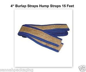 8-Burlap-Straps-Hump-Straps-15-Feet-4-Wide-Ends-are-stitched-securely-bound