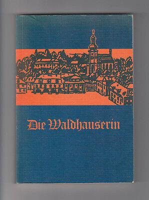 Die Waldhauserin Anna Waldhauser Christina M. Kumpf Schönlinder Mundart 1979