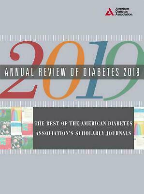 Annual Review of Diabetes 2019: The Best of the American Diabetes (Best Diabetic Cookbook 2019)