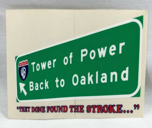 Tower of Power Back To Oakland Promo Sticker 1974 WB They Done Found The Stroke!