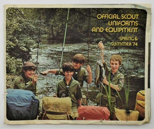 Official Boy Scout Uniforms and Equipment Catalogue Spring & Summer 1974