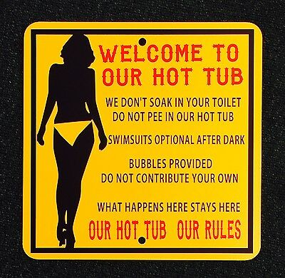 Indoor Hot Tub - Hot Tub Rules 12 inch by 12 inch Metal Sign.  Indoor/Outdoor Funny Sign