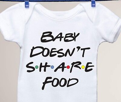 Friends TV Show Inspired Baby Doesn't Share Food Gerber Onesie Baby Shower Gift