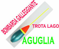 Bombarda Galleggiante Gr.20 Pesca Trota Lago Galleggiante Piombato Mare Aguglia -  - ebay.it