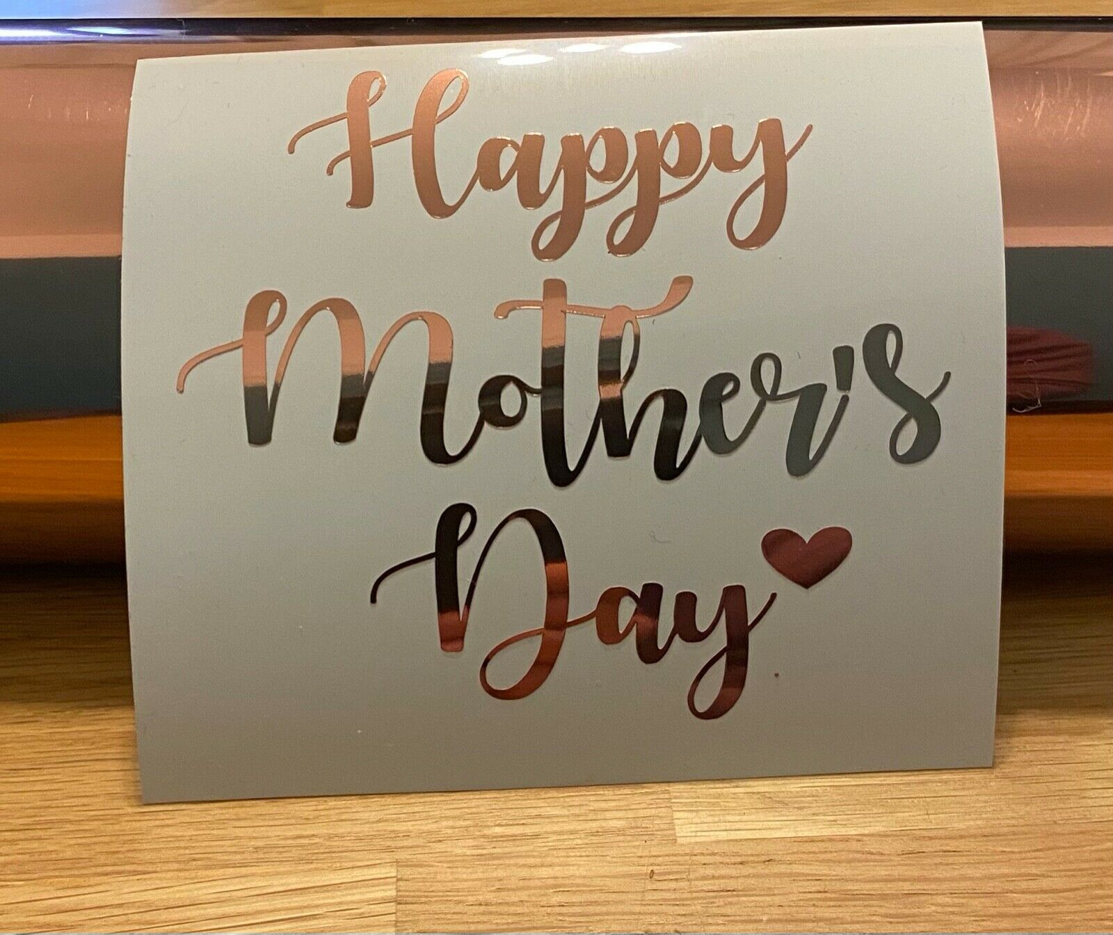 HAPPY MOTHERS DAY Vinyl Sticker & Heart Rose Gold Black Box Bottle Wine Glass