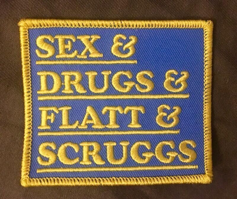 SEX & DRUGS & FLATT & SCRUGGS Embroidered Patch UNIQUE Custom Made 3X3 Bluegrass