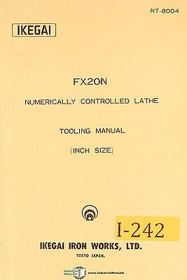 Ikegai Fx20n Nc Lathes Tooling Manual