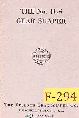 Fellows No. 4gs Gear Shaper Manual Year 1957