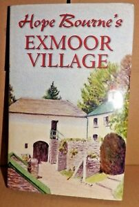 Hope Bourne's Exmoor Village (Hardback, VGC, 2015)