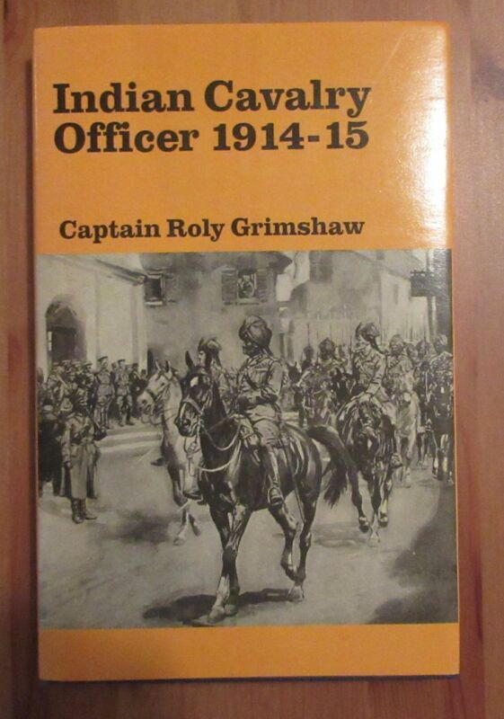 nice WW1 INDIAN CAVALRY BOOK grimshaw