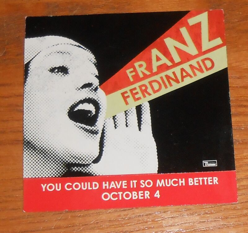 Franz Ferdinand You Could Have it so Much Better Sticker 2-Sided Promo  3x3