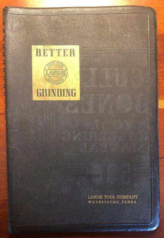 Better Grinding Landis Tool Co Waynesboro Penna Operators Manual Illustr 1942