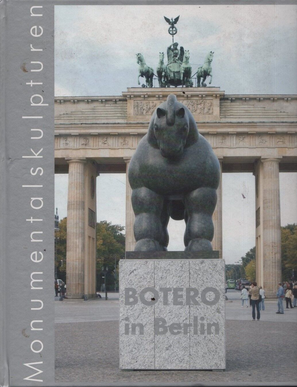 Botero in Berlin. Monumentalskulpturen.