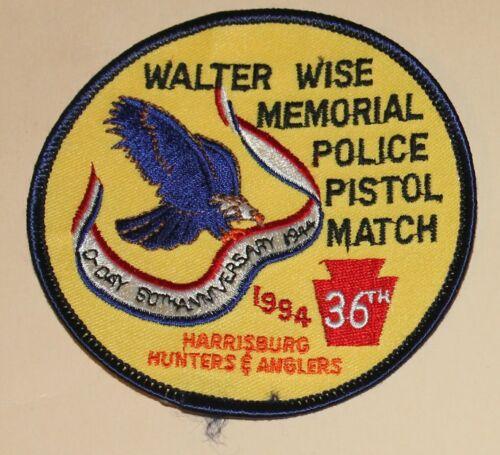 1994 HARRISBURG HUNTERS & ANGLERS Police Pistol Match Pennsylvania Walter Wise