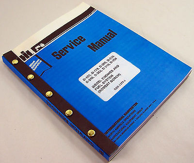 Ih Dresser Td7c Td8c Crawler Dozer Diesel Engine Service Repair Shop Manual Pump
