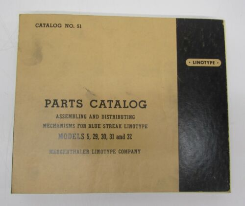 Vtg 1952 Parts Catalog Book Linotypes Mergenthaler #51 Model 5 29 30 31 32