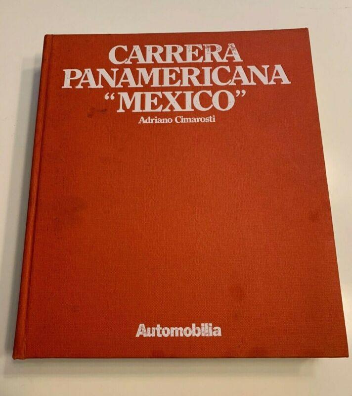 Carrera Panamericana Mexico Book by Adriano Cimarosti 1st Edition - Used