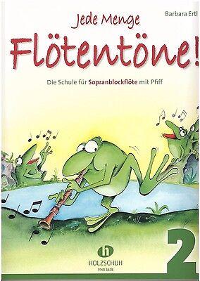 Blockflöte Noten Schule : Jede Menge Flötentöne  2  (Barbara Ertl) - VHR3618