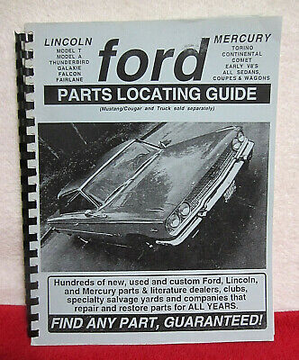 Ford Lincoln Mercury Parts Locating Guide, Vintage 1999 Ediiton Parts Locating Guide
