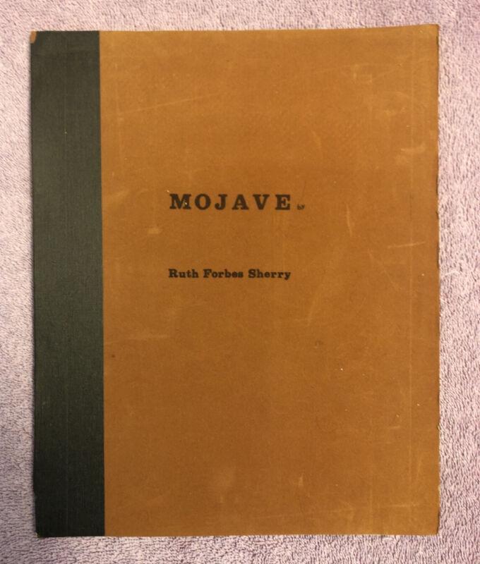 Ruth Forbes Sherry MOJAVE HOURGLASS & MOJAVE MOTIFS - 1st ed (1966) FELT BINDING