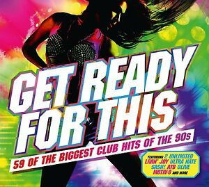 GET READY FOR THIS (Biggest Club Hits of the 90s) (Best of) 3 CD SET (2016)