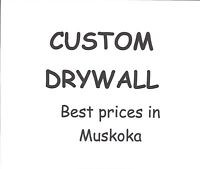 Custom Drywall and Painting - Best Prices in Muskoka!