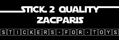 STICK-2-QUALITY ZACPARIS