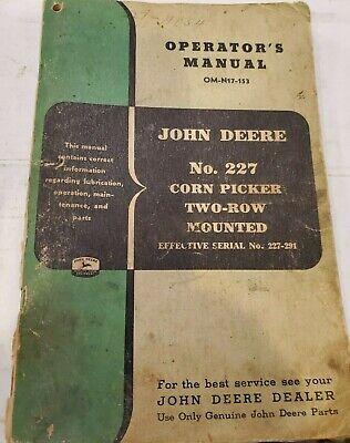John Deere Jd No. 227 Corn Picker Two-row Mounted Operators Manual Om-n17-153