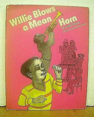 Willie Blows a Mean Horn by Ianthe Thomas with Ann Toulmin-Rothe 1981 HB/DJ 1st