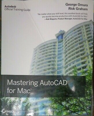 MASTERING AUTOCAD for MAC by Omura/Graham Autodesk Official Training Guide for sale  Shipping to South Africa