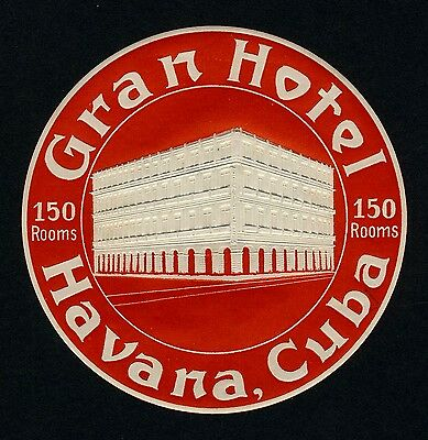 Gran Hotel HAVANA Cuba The Caribbean * Old Luggage Label Kofferaufkleber