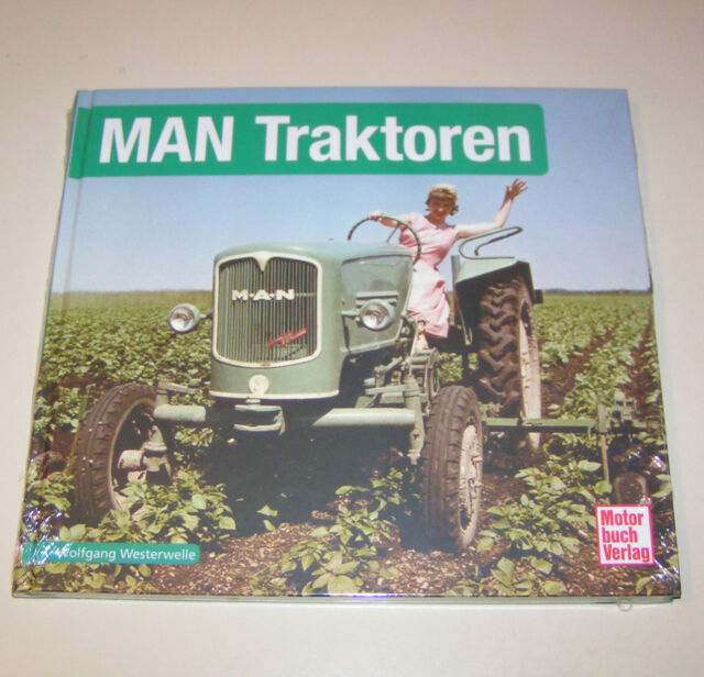 MAN Traktoren - Schrader Typen Chronik !