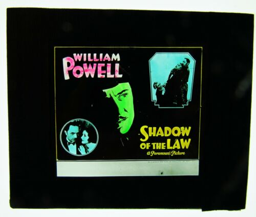 Movie Glass Slide- 1930 William Powell in Shadow of the Law!