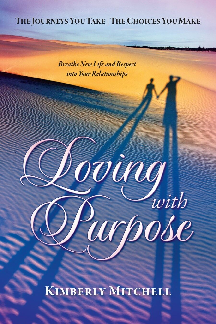 Loving with Purpose
