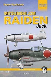 Mitsubishi J2m Raiden Jack by Robert Peczkowski YELLOW SERIES Paperback,
