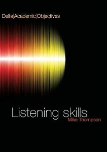 Delta Academic Objectives: Listening and note-taking skills, Michael Thompson, V