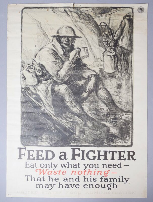 Estate WWI US Food Administration Feed A Fighter Waste Nothing Propaganda Poster