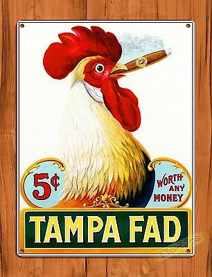 TIN SIGN Tampa Fad Cigar Rooster Chicken Decor Farm Barn Coop Ad