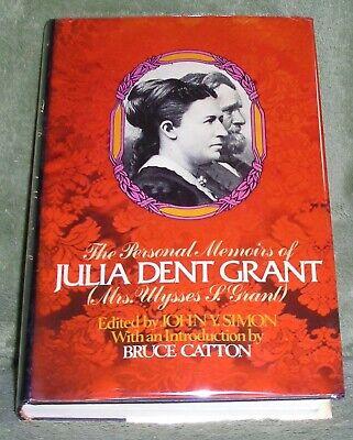 The Personal Memoirs of JULIA DENT GRANT  1975 HC/DJ 1st Ed 1st Printing + (The Personal Memoirs Of Julia Dent Grant)