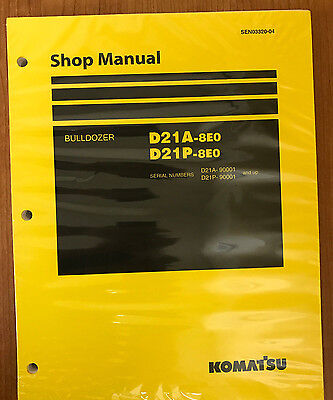 Komatsu D21a 8E0  D21p 8E0 Crawler Dozer Bulldozer Shop Repair Service Manual