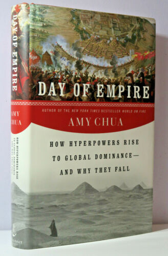Day of  Empire by Amy Chua Hardcover First Edition Doubleday 2007 *Like New*