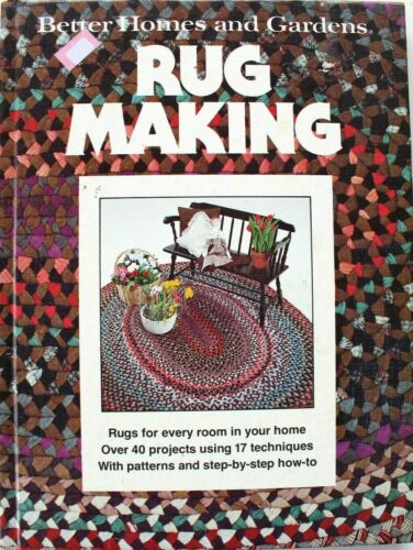 Rug Making Better Homes Gardens Book Patterns 40 projects 17 Techniques 1978