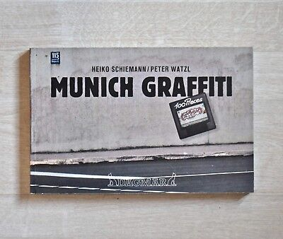 Graffiti Buch MUNICH GRAFFITI 100 Pieces 1986 Peter Watzl Heiko Schiemann sign.